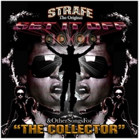 Strafe | The Original Set It Off & Othersongsfor the Collector