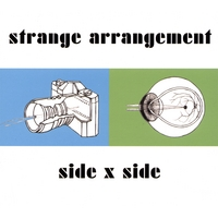 Strange Arrangement | Side x Side