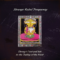 Strange Rebel Frequency | Through Dust and Ash to the Falling of the West