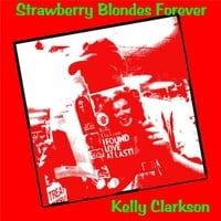 Strawberry Blondes Forever | Kelly Clarkson