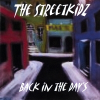 The Streetkidz | Back in the Day's