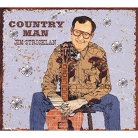 Jim Stricklan | Country Man