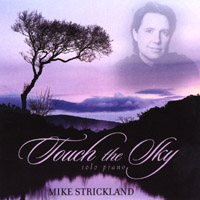 Mike Strickland | Touch the Sky
