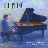Mike Strickland | The Piano