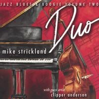 Mike Strickland | Duo (Jazz, Blues and Boogie Volume 2)