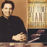 Mike Strickland | All-Time Piano Favorites