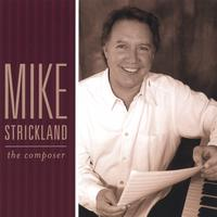 Mike Strickland | The Composer