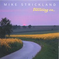 Mike Strickland | Traveling On