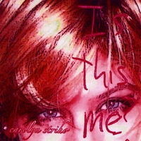 Carolyn Striho | Is This Me?