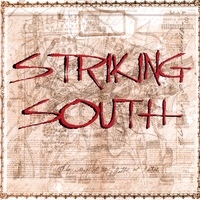 Striking South | Striking South