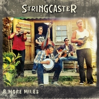 Stringcaster | 8 More Miles