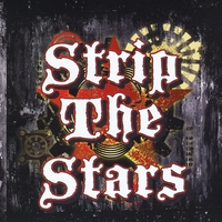 Strip the Stars | Strip the Stars