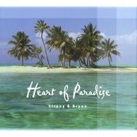 Strong & Bryon | The Heart Of Paradise