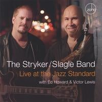 The Stryker / Slagle Band | Live at the Jazz Standard