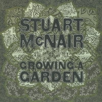 Stuart McNair | Growing a Garden