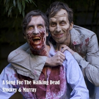 Stuckey & Murray | A Song for the Walking Dead