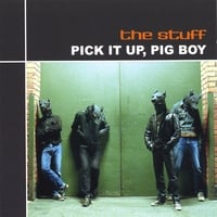 The Stuff | Pick It Up, Pig Boy