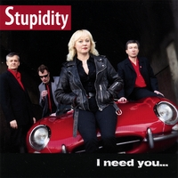 Stupidity | I Need You...like a Hole in My Head