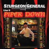 Sturgeon General | Live At Piper Down