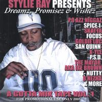Stylie Ray | Stylie Ray Presents Dreamz,