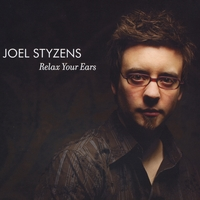 Joel Styzens | Relax Your Ears