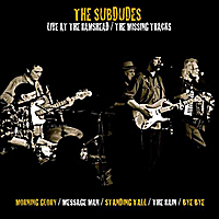 The Subdudes | Live At The Rams Head / Extra Tracks