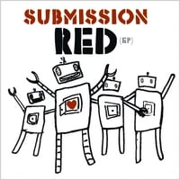 Submission Red | Submission Red - EP
