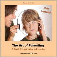 Success Strategies | The Art of Parenting: A Breakthrough Guide to Parenting (feat. Anna Russo & Van Allen)
