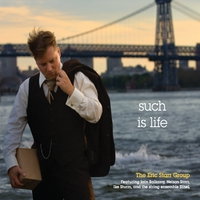 Eric Starr Group | Such Is Life