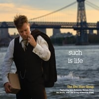 "Eric Starr Group's ""Such Is Life"" Now Available"