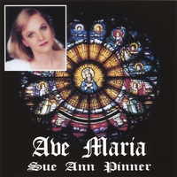 Sue Ann Pinner and The Santa Barbara Regional Choir | AVE MARIA