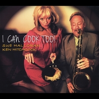 Sue Halloran & Ken Hitchcock | I Can Cook Too