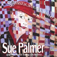 Sue Palmer | Sophisticated Ladies
