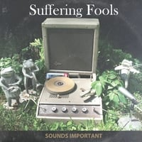 Suffering Fools | Sounds Important
