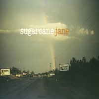 Sugarcane Jane | Sugarcane Jane