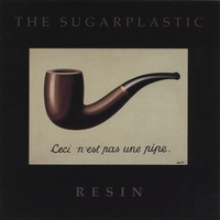 The Sugarplastic | Resin