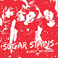 Sugar Stains | Sweet Revenge