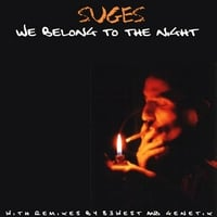 Suges | We Belong To The Night