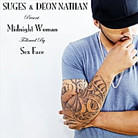 Suges & Deon Nathan | Midnight Woman/Sex Face