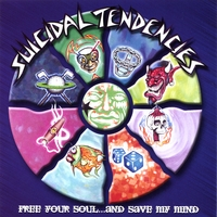 Suicidal Tendencies | Free your Soul...and Save my mind