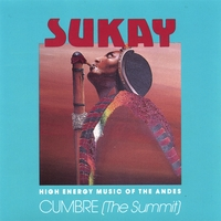 SUKAY | Cumbre (The Summit)