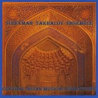 Suleyman Takhalov Ensemble | Central Asians Musical Traditions