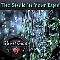 Sum1good | The Smile in Your Eyes