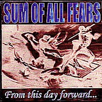 Sum of All Fears | From This Day Forward