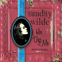 Sunday Wilde | He Digs Me