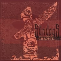 The Sundogs | Instrument of Change