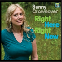 Sunny Crownover | Right Here Right Now