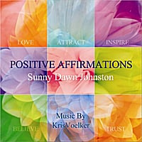 Sunny Dawn Johnston | Positive Affirmations