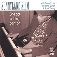 Sunnyland Slim | She's Got A Thing Goin' On