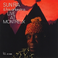 Sun Ra & His Arkestra | Live at Montreux